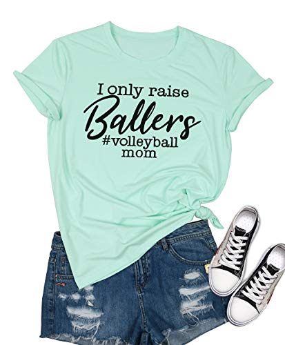 (MOUSYA I Only Raise Ballers Volleyball Mom T-Shirt, Short Sleeve O-Neck Letter Print Shirt Tee for Women, Green)