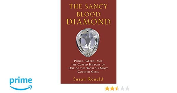 The Sancy Blood Diamond Greed Power and the Cursed History of One of the Worlds Most Coveted Gems