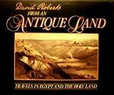 From an Antique Land, David Roberts, 1555843506