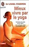 Mieux vivre par le yoga par Coudron