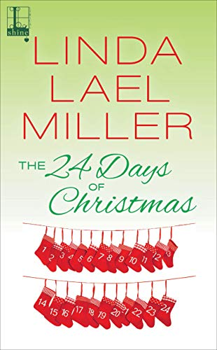 the 24 days of christmas by miller linda lael