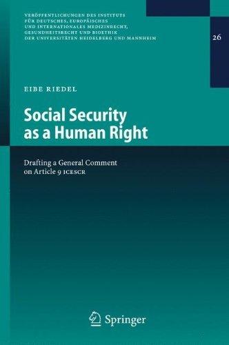 Download Social Security as a Human Right: 26 (Veröffentlichungen des Instituts für Deutsches, Europäisches und Internationales Medizinrecht, Gesundheitsrecht und … der Universitäten Heidelberg und Mannheim) Pdf