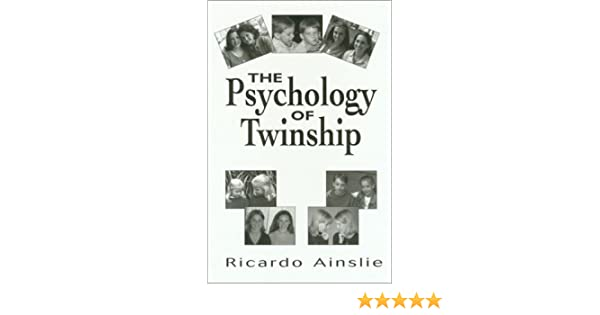 The psychology of twinship ebook edition array the psychology of twinship ricardo c ainslie 9781568216645 rh fandeluxe Choice Image