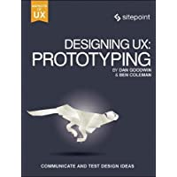 Designing UX: Prototyping: Because Modern Design Is Never Static