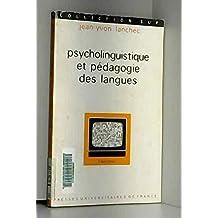 Psycholinguistique et pédagogie des langues (Collection Sup)