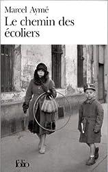 Le Chemin DES Ecoliers (Folio)