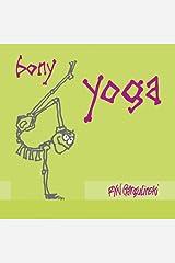 Bony Yoga Hardcover