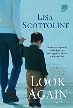 Look Again by [Scottoline, Lisa]
