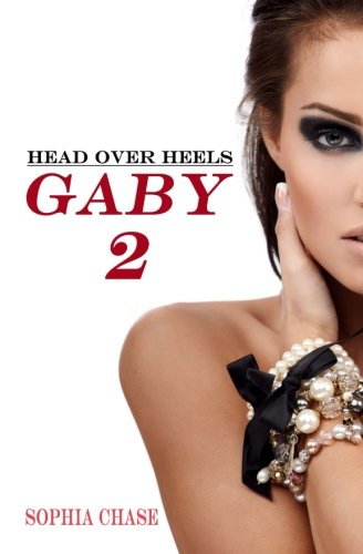 Read Online Head over Heels - Gaby Band 2 (Volume 2) (German Edition) pdf epub