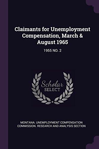 Claimants for Unemployment Compensation, March & August 1965: 1955 NO. 2