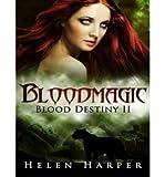 download ebook by harper, helen ( author ) [ bloodmagic (cd) (blood destiny #2) by harper, helen ( author ) jun - 10- 2014 ( compact disc )  ] pdf epub
