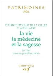 La vie, la médecine et la sagesse