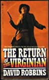 Return of the Virginian, David Robbins, 0553563211