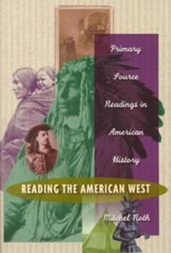 Reading the American West: Primary Sources in American History