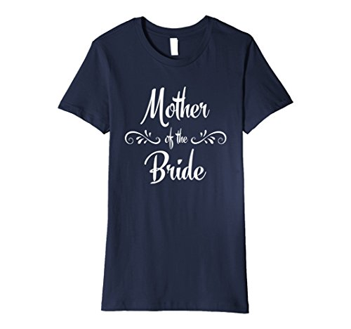 Women's Mother of the Bride Wedding Rehearsal T-Shirt Lar...