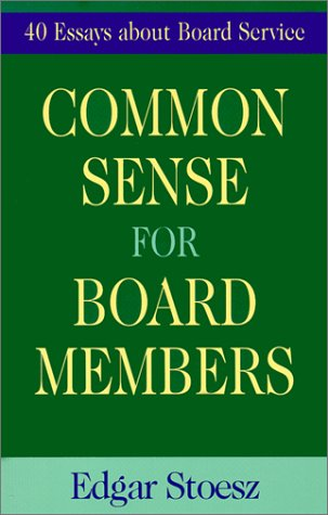 Common Sense for Board Members - Edgar Stoesz