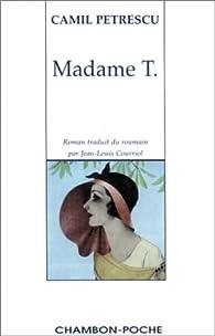 Madame T. par Camil Petrescu