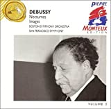 Debussy: Nocturnes, Images - Pierre Monteux Edition Vol. 5