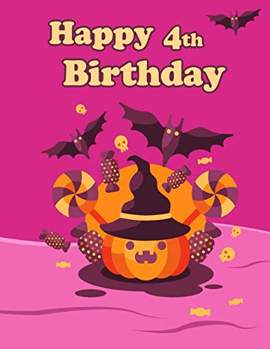 Happy 4th Birthday: Halloween Pumpkin Themed Primary Writing Tablet for 4 Year Old Kids Learning to Write Includes 65 Sheets of Blank Lined Practice Paper with 1