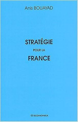 Lire un Stratégie pour la France pdf epub