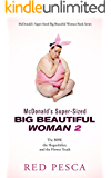 McDonald's Super-Sized Big Beautiful Woman 2: The BBW, the Shapeshifter, and the Flower Truck (McDonald's Super-Sized Big Beautiful Woman Book Series)