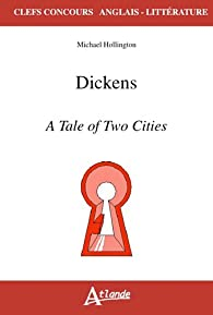 Dickens : A tale of two cities par Michael Hollington