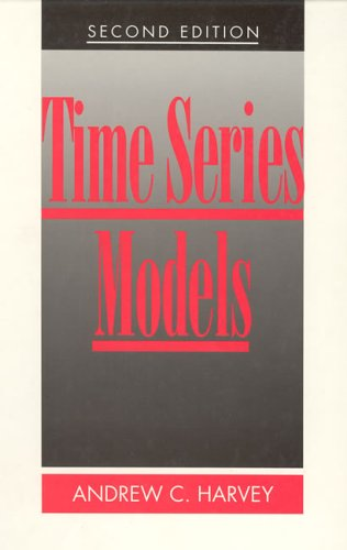 Time Series Models: 2nd Edition