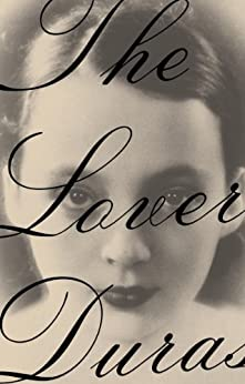 the lover by marguerite duras epub An international best-seller with more than one million copies in print and a  winner of france's prix goncourt, the lover has been acclaimed by critics all  over.