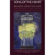 Song of the Heart: Selected Poems by Ramón López Velarde (Texas Pan American Series)