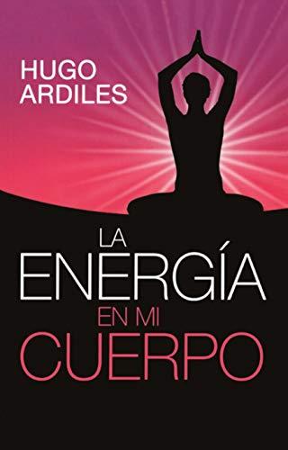 La Energía en mi Cuerpo: Autobiografía de una Escuela que ...