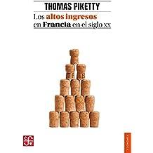 Los altos ingresos en Francia en el siglo XX: Desigualdades y redistribuciones, 1901-1998