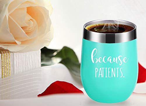 Because Patient Wine Glasses