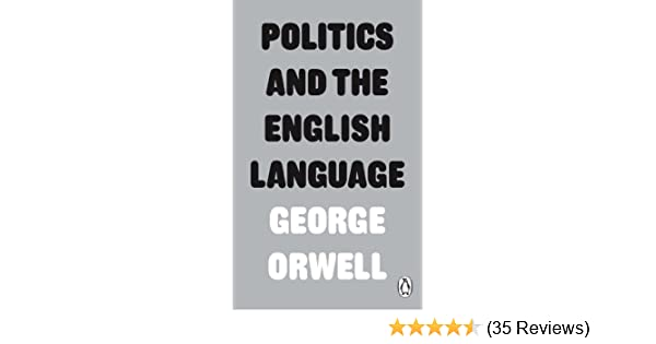 politics and the english language penguin modern classics  kindle  follow the author