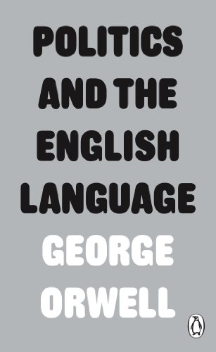 Politics and the English Language (Penguin Modern Classics)
