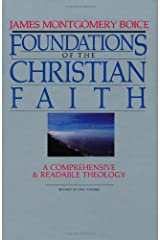 Foundations of the Christian Faith (Master Reference Collection) Hardcover