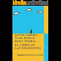 El libro de las religiones (Las Tres Edades / Biblioteca Gaarder nº 14)