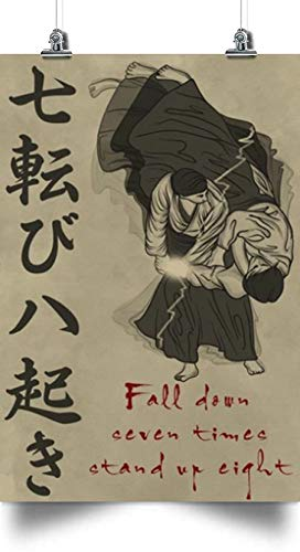 thanhlk Fall Down Seven Times Stand UP Eight - Aikido Poster - Wall Poster, Poster for Friends and Relatives, Gifts