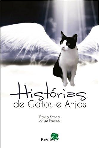 Histórias De Gatos E Anjos (Portuguese Brazilian) Paperback – 2000