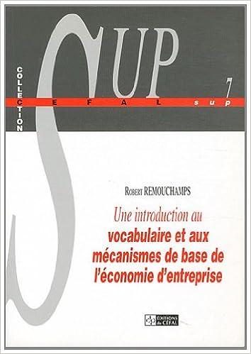 Lire Une introduction au vocabulaire et aux mécanismes de base de l'économie d'entreprise pdf, epub