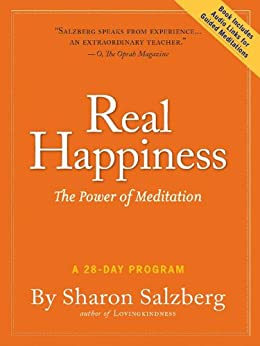 Real Happiness: The Power of Meditation by [Salzberg, Sharon]