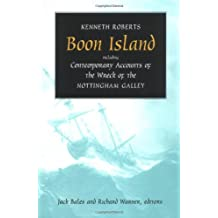 Boon Island: Including  Contemporary Accounts of the Wreck of the *Nottingham Galley*