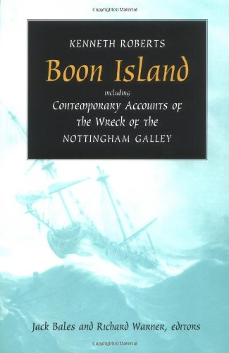 Including Bale - Boon Island: Including  Contemporary Accounts of the Wreck of the *Nottingham Galley*