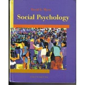 Social Psychology Eighth David Myers