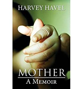 [ MOTHER: A MEMOIR Paperback ] Havel, Harvey ( AUTHOR ) Nov - 25 - 2013 [ Paperback ]