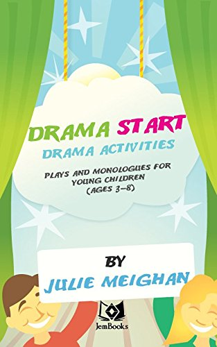 Download Drama Start!  Drama activities, plays and monologues for young children (ages 3 to 8). Pdf