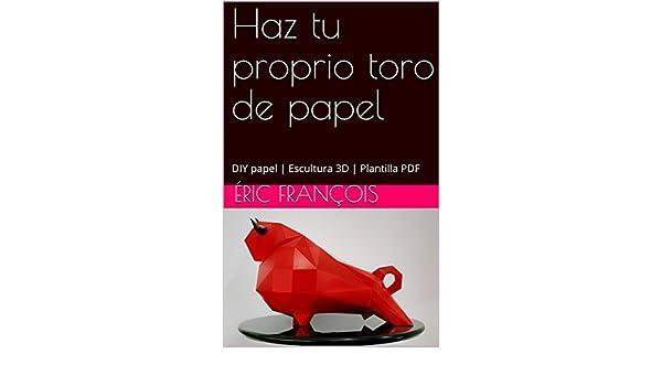 Amazon.com: Haz tu proprio toro de papel: DIY papel ...