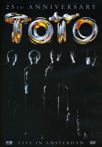 Toto - 25th Anniversary (Live in Amsterdam) by DVD