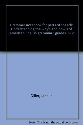 Grammar Notebook: Book 1, Parts of Speech, Grades 9-12
