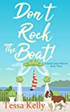 Don't Rock the Boat!: An Animal Lovers Cozy Mystery (A Sandie James Cozy Mystery Book 3) - Kindle edition by Kelly, Tessa. Mystery, Thriller & Suspense Kindle eBooks @ Amazon.com.