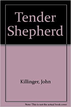 Book Tender Shepherd by John Killinger (1985-05-05)